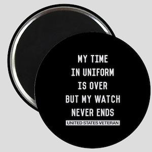 My Watch Never Ends Veteran Magnet
