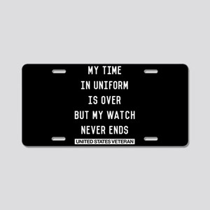 My Watch Never Ends Veteran Aluminum License Plate