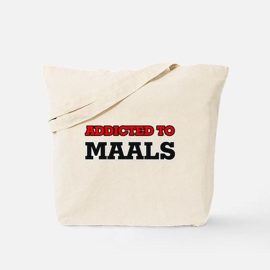 Addicted to Maals Tote Bag