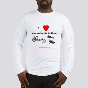 I love recumbent trikes Long Sleeve T-Shirt