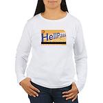 Hell Pass Women's Long Sleeve T-Shirt