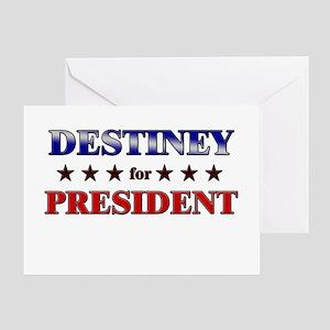 DESTINEY for president Greeting Card