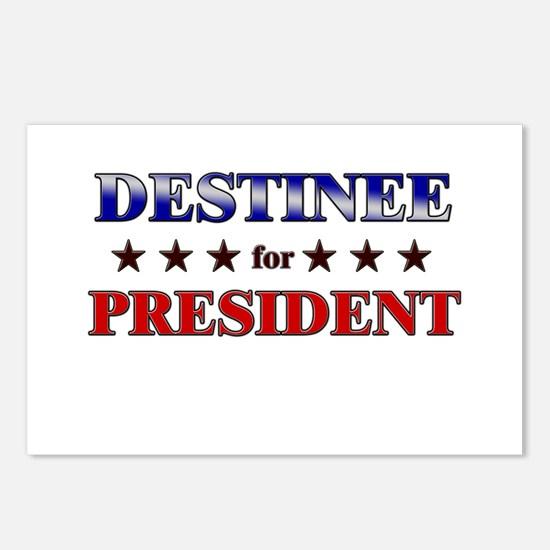DESTINEE for president Postcards (Package of 8)