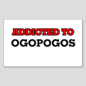 Addicted to Ogopogos Sticker