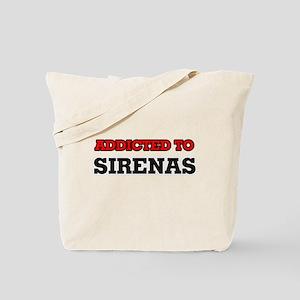 Addicted to Sirenas Tote Bag