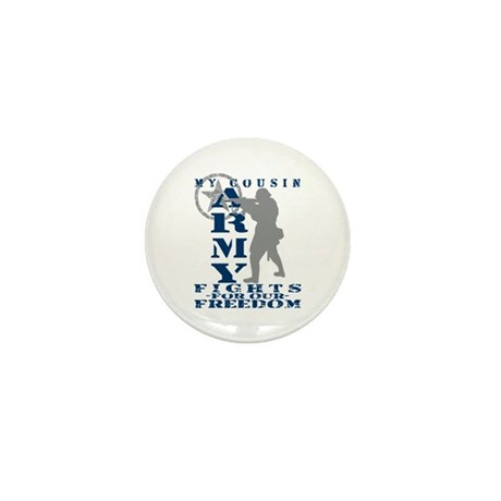Cousin Fights Freedom - ARMY Mini Button