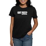 Got Feet? Women's Dark T-Shirt