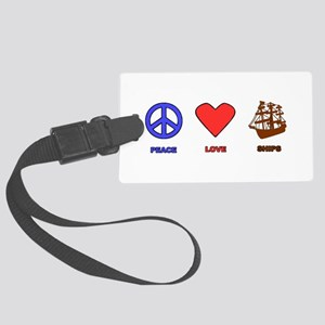 Peace Love Ships Large Luggage Tag