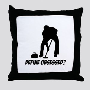 Curling Define Obsessed Throw Pillow