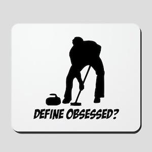 Curling Define Obsessed Mousepad