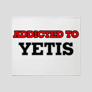 Addicted to Yetis Throw Blanket