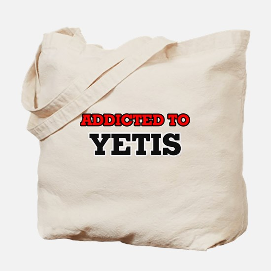 Addicted to Yetis Tote Bag