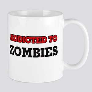 Addicted to Zombies Mugs
