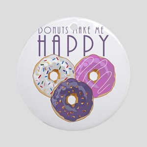 Donuts Make Me Happy Round Ornament