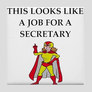 secretary Tile Coaster