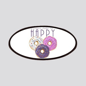 Donuts Make Me Happy Patch