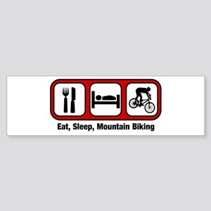 Eat, Sleep, Mountain Biking Bumper Sticker