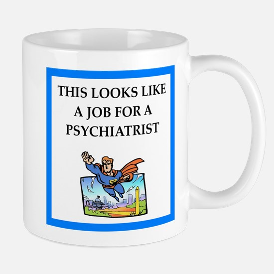 psychiatrist Mugs