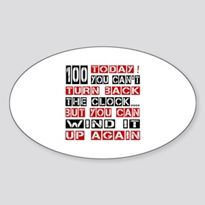 100 Turn Back Birthday Designs Sticker (Oval)