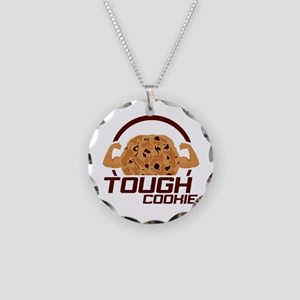 Tough Cookie Necklace Circle Charm