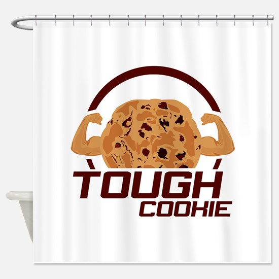 Tough Cookie Shower Curtain