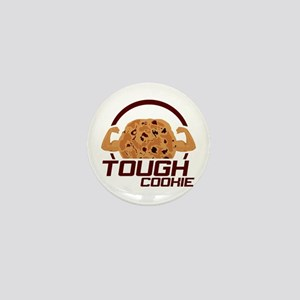Tough Cookie Mini Button