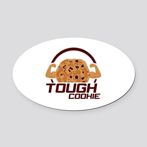 Tough Cookie Oval Car Magnet