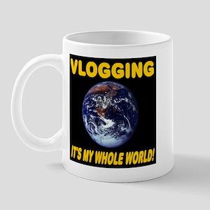 Vlogging It's My Whole World! Mug