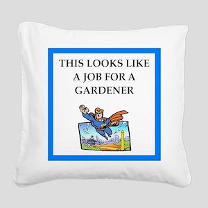 gardener Square Canvas Pillow