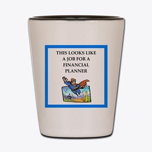 finanancial planner Shot Glass