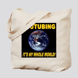 YouTubing It's My Whole World Tote Bag