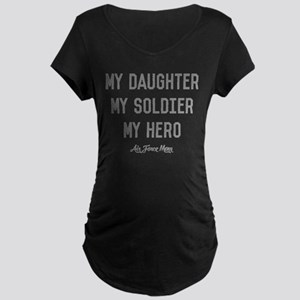 U.S. Air Force My Daughter Maternity Dark T-Shirt
