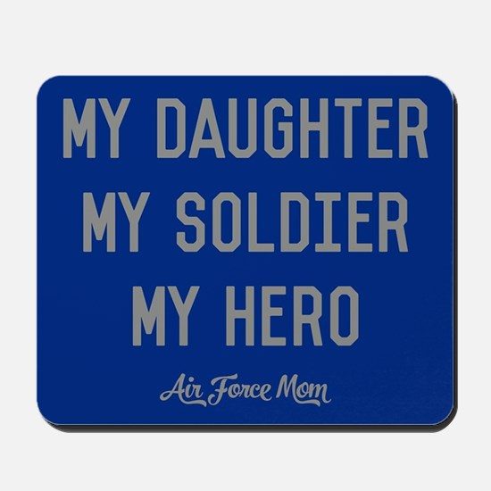 U.S. Air Force My Daughter My Soldier My Mousepad