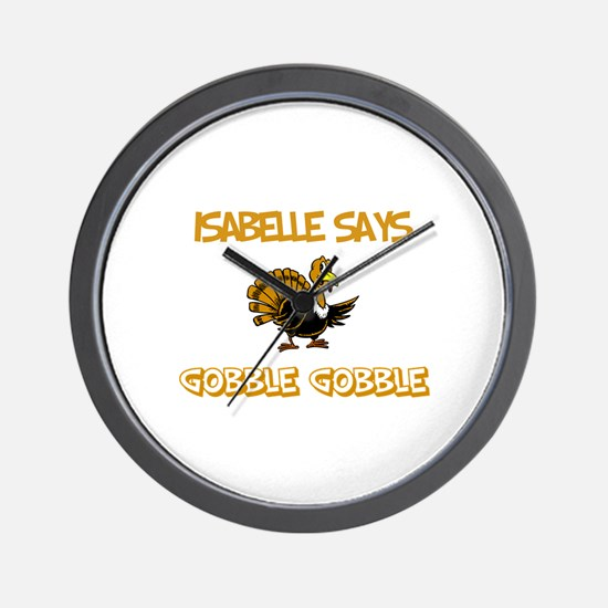 Isabelle Says Gobble Gobble Wall Clock