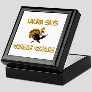 Laura Says Gobble Gobble Keepsake Box