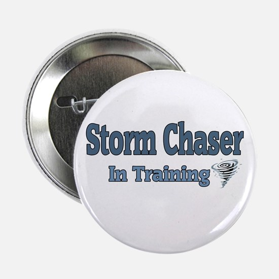 "Storm Chaser In Training 2.25"" Button"