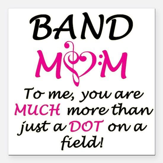"Band Mom Square Car Magnet 3"" x 3"""