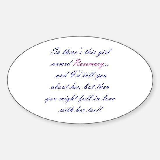 Be Rosemary Sticker (Oval)