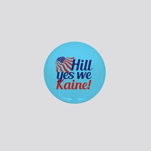 Hill Yes We Kaine Mini Button