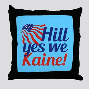 Hill Yes We Kaine Throw Pillow