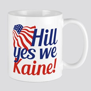 Hill Yes We Kaine Mug