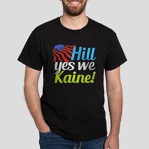Hill Yes We Kaine Dark T-Shirt