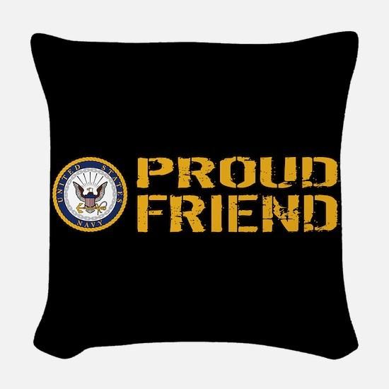 U.S. Navy: Proud Friend (Black Woven Throw Pillow