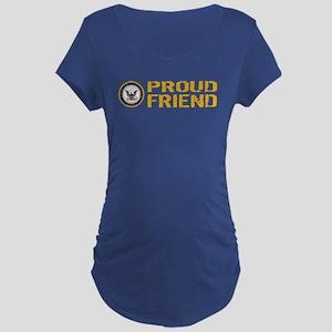 U.S. Navy: Proud Friend Maternity Dark T-Shirt