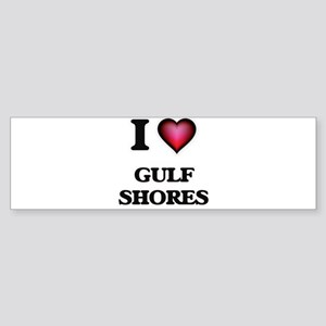 I love Gulf Shores Texas Bumper Sticker
