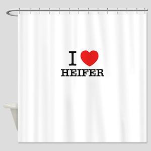 I Love HEIFER Shower Curtain