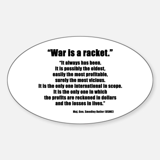 War is a Racket Oval Decal