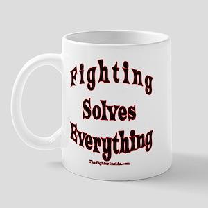 Fighting Solves Everything Mug