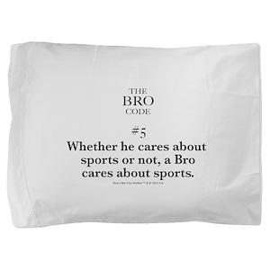 Bro Code #5 Pillow Sham