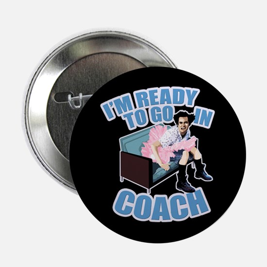 """Ready to Go in Coach 2.25"""" Button"""